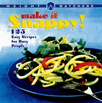 Weight Watchers Make It Snappy!: 125 Easy Recipes for Busy People