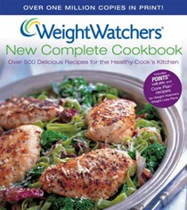 Weight Watchers New Complete Cookbook, 3rd Edition: Over 500 Delicious Recipes for the Healthy Cook's Kitchen