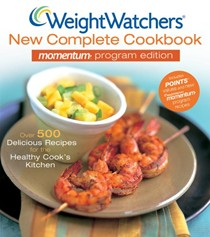 Weight Watchers New Complete Cookbook, 3rd Edition /Momentum Program Edition