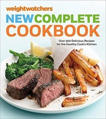 Weight Watchers New Complete Cookbook, 5th Edition: Over 500 Delicious Recipes for the Healthy Cook's Kitchen
