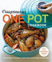 Weight Watchers One Pot Cookbook: The Ultimate Kitchen Companion with Over 300 Recipes