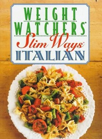 Weight Watchers Slim Ways: Italian