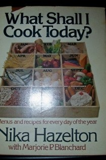 What Shall I Cook Today?: Menus and Recipes for Every Day of the Year