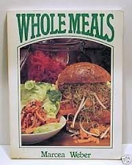 Image result for The Australian and New Zealand book of Wholemeals Marcea Weber