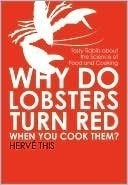 Why Do Lobsters Turn Red When You Cook Them
