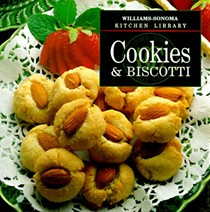 Williams-Sonoma Kitchen Library: Cookies & Biscotti