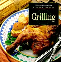 Williams-Sonoma Kitchen Library: Grilling