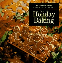 Williams-Sonoma Kitchen Library: Holiday Baking