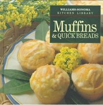 Williams-Sonoma Kitchen Library: Muffins & Quick Breads