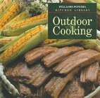 Williams-Sonoma Kitchen Library: Outdoor Cooking