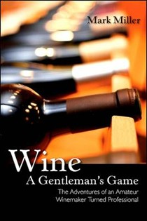 Wine - A Gentleman's Game