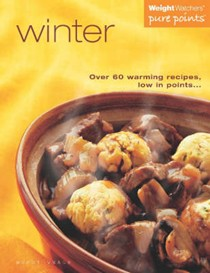 Winter Warmers: Over 60 Warming Recipes Low in Points