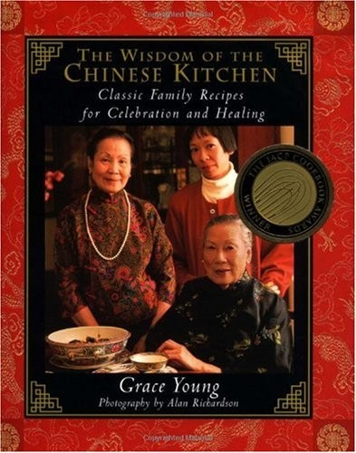 Wisdom of the Chinese Kitchen: Classic Family Recipes for Celebration and Healing