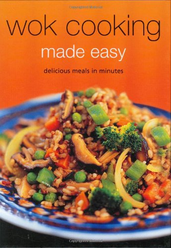 Wok Cooking Made Easy (Learn to Cook Series): Delicious Meals in Minutes