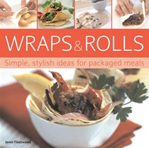 Wraps and Rolls: Simple, Stylish Ideas for Packaged Meals