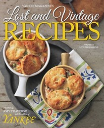 Yankee Magazine's Lost & Vintage Recipes