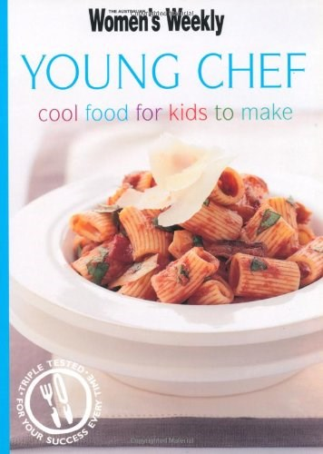 Young Chef: Cool Food for Kids to Make
