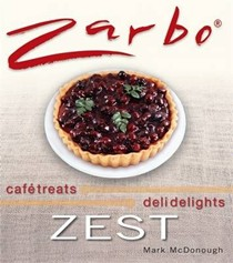 Zarbo Zest: Cafe Treats, Deli Delights
