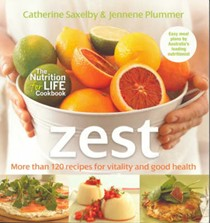 Zest: More Than 120 Recipes for Vitality and Good Health